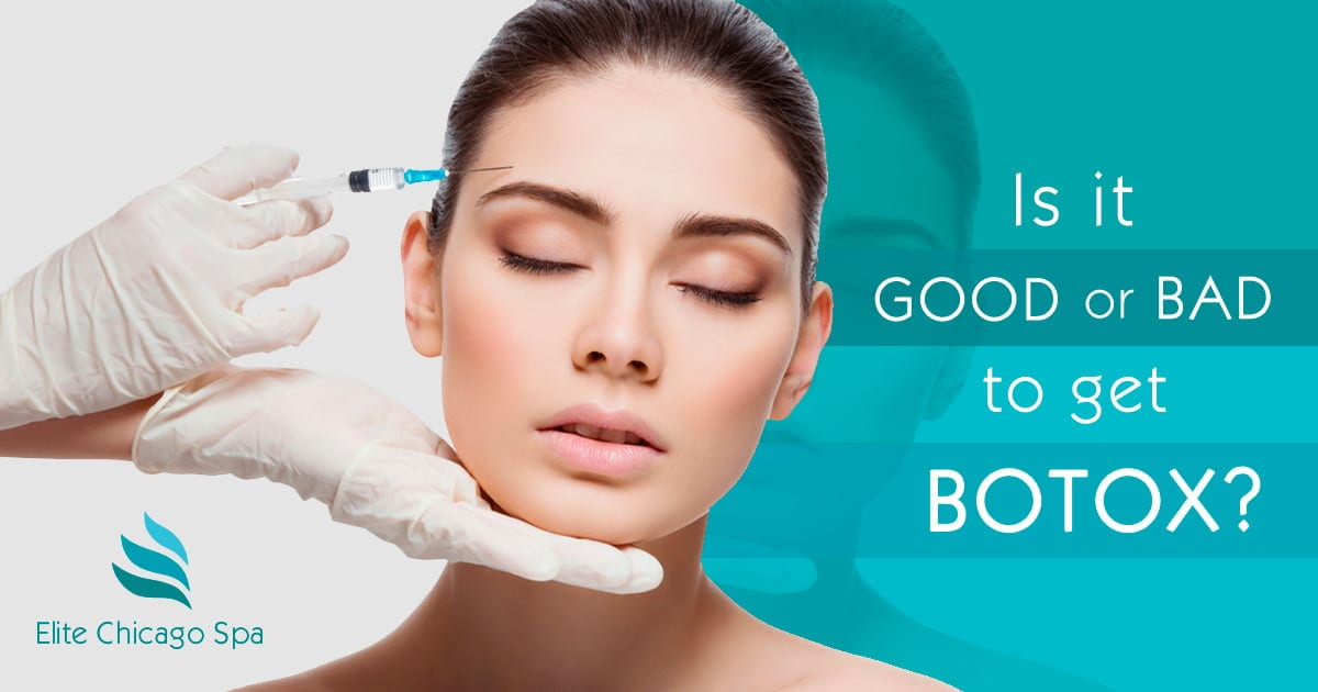Is it good or bad to get botox?