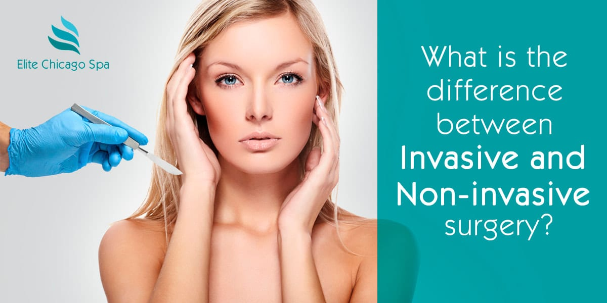 Non-Invasive vs Invasive Plastic Surgery: Key Differences